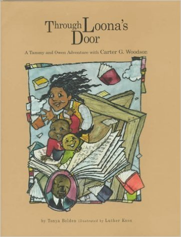 Through Loona's Door: A Tammy and Owen Adventure with Carter G. Woodson