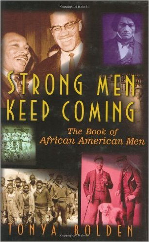 Strong Men Keep Coming: The Book of African-American Men