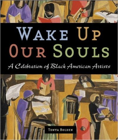 Wake Up Our Souls: A Celebration of Black American Artists