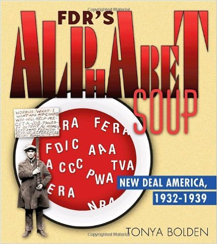 FDR's Alphabet Soup:  New Deal America, 1932 – 1939