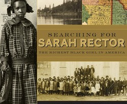 Searching for Sarah Rector by Tonya Bolden