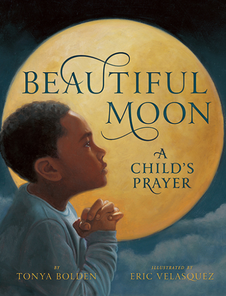 Beautiful Moon (A Child's Prayer)